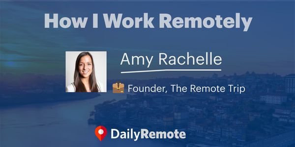 How I Work Remotely:  Amy Rachelle